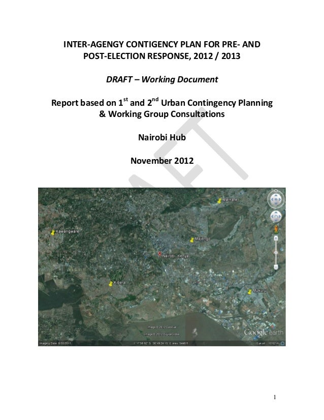 1 INTER-AGENGY CONTIGENCY PLAN FOR PRE- AND POST-ELECTION RESPONSE, 2012 / 2013 DRAFT – Working Document Report based on 1...