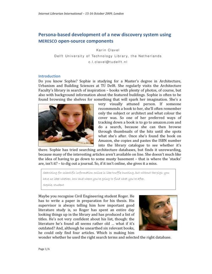 InternetLibrarianInternational–1516October2009,London     Persona‐baseddevelopmentofanewdiscoverysystemusi...