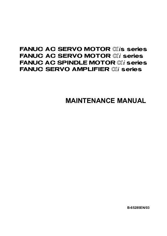 a20 b 1003 009005a ac servo board fanuc manual (1) toggle switch wiring diagram maintenance manual b 65285en 03 fanuc ac servo motor @*s series fanuc