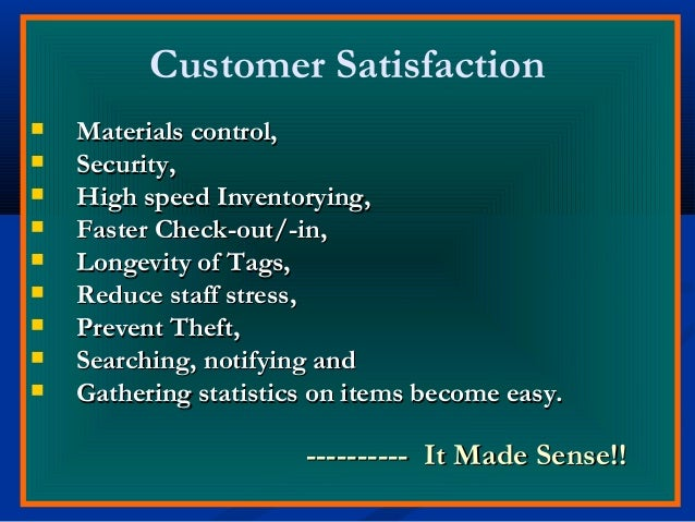 Customer Satisfaction  Materials control,Materials control,  Security,Security,  High speed Inventorying,High speed Inv...