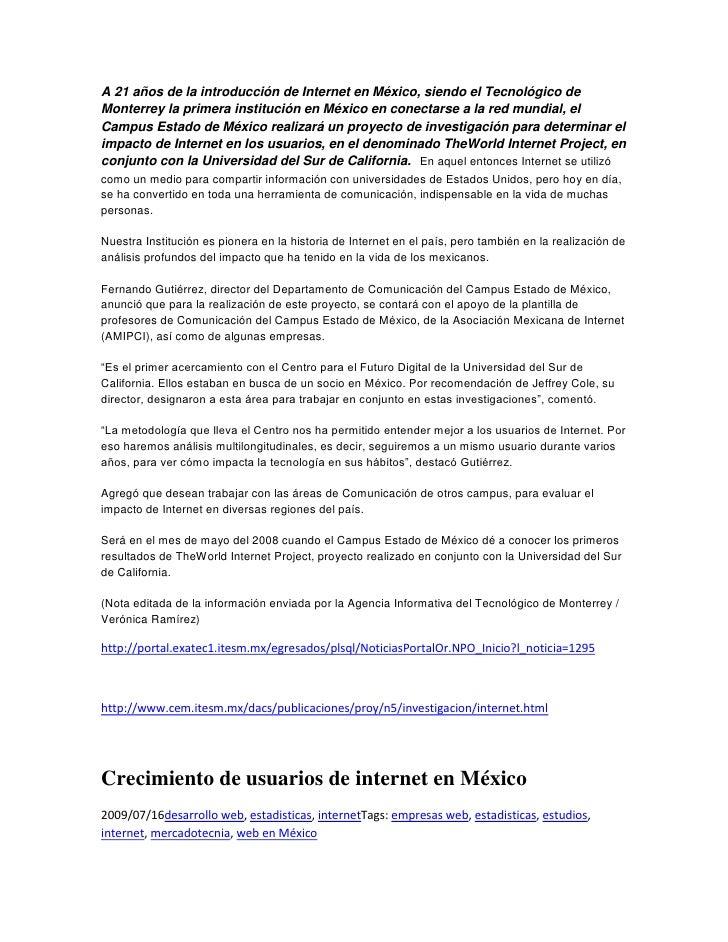 A 21 años de la introducción de Internet en México, siendo el Tecnológico de Monterrey la primera institución en México en...