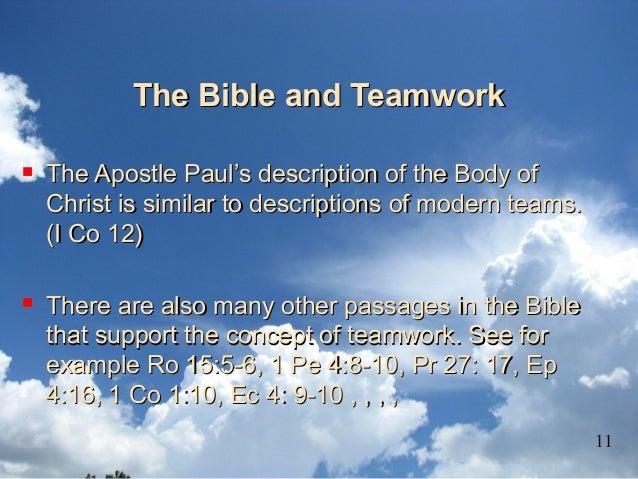 The Bible and TeamworkThe Bible and Teamwork  The Apostle Paul's description of the Body ofThe Apostle Paul's description...