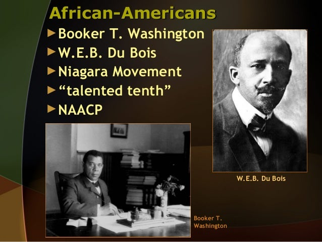 "w.e.b. du bois talented tenth essay The relevance and redefining of du bois's however, web du bois know as du bois's ""talented tenth"" essay/theory."
