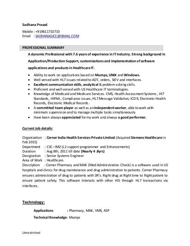 Unrestricted Sadhana Prasad Mobile : +919611710710 Email : SADHANASJCE@GMAIL.COM PROFESSIONAL SUMMARY A dynamic Profession...
