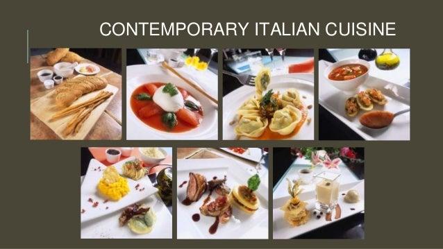 CONTEMPORARY ITALIAN CUISINE