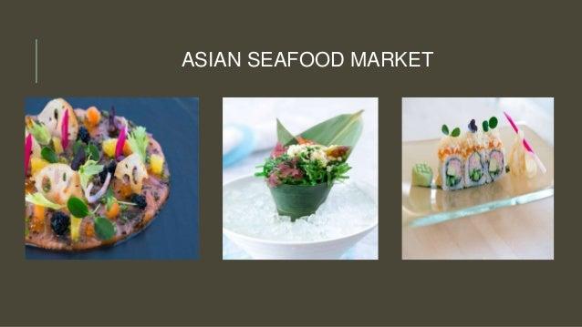 ASIAN SEAFOOD MARKET