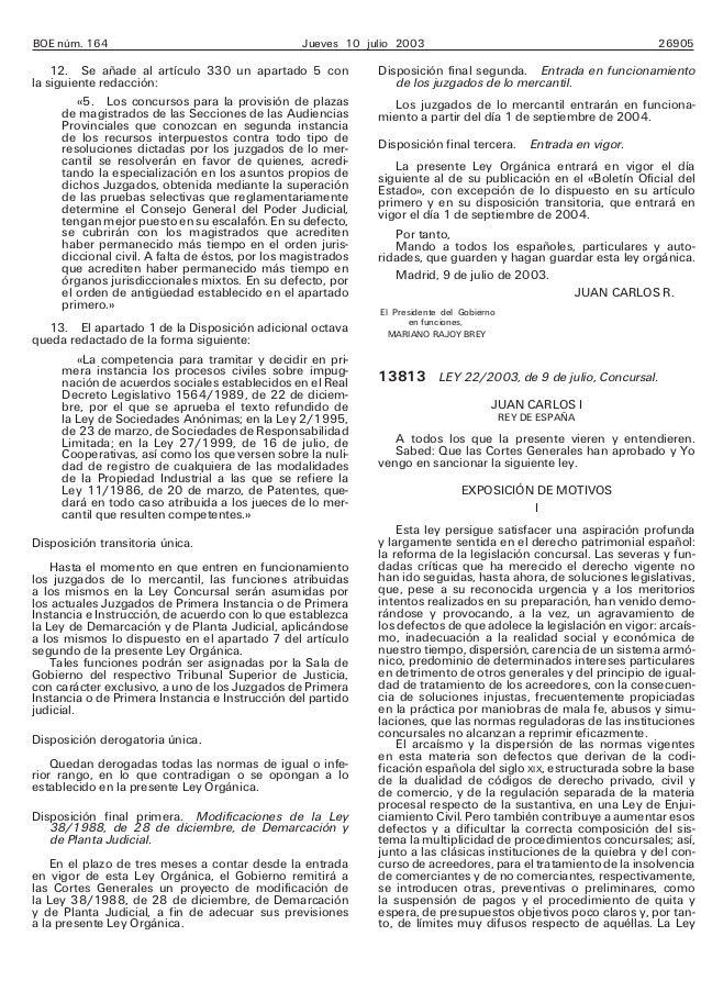 BOE núm. 164  Jueves 10 julio 2003  12. Se añade al artículo 330 un apartado 5 con la siguiente redacción: «5. Los concurs...