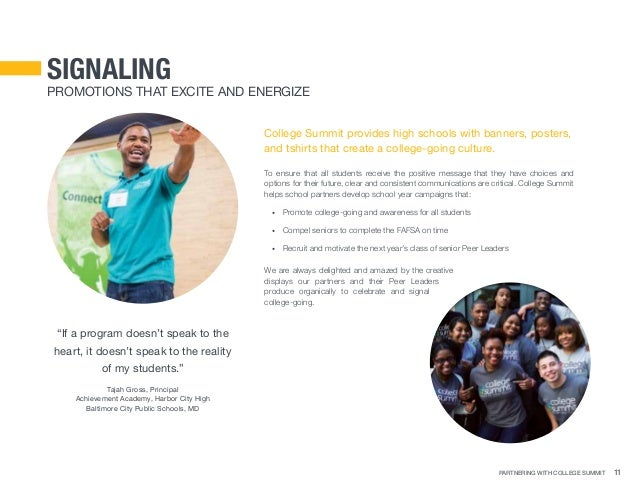 Partnering With College Summit 11 signaling Promotions that Excite and Energize College Summit provides high schools with ...