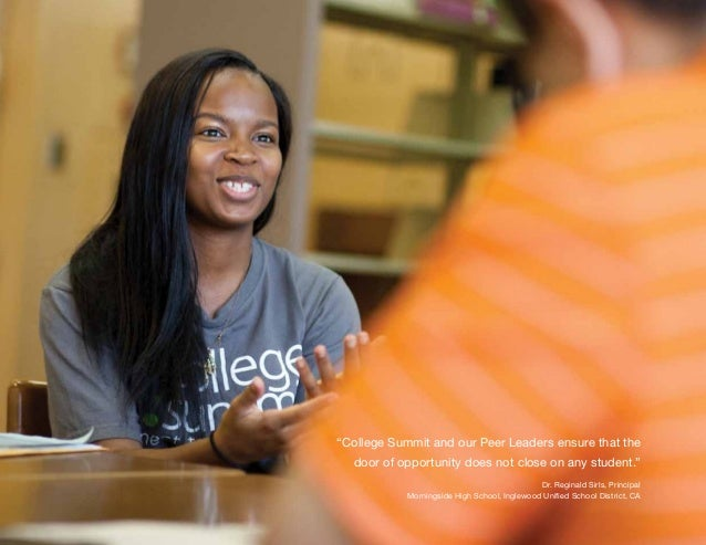 """12 Partnering With College Summit """"College Summit and our Peer Leaders ensure that the door of opportunity does not close ..."""