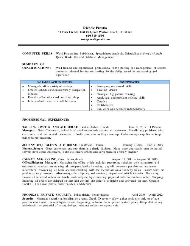 Richele Prestia 31 Park Cir SE, Unit #23, Fort Walton Beach, FL 32548 610-310-0500 rokupizza@gmail.com COMPUTER SKILLS: Wo...