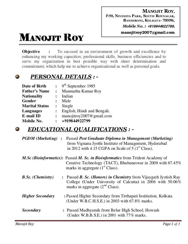 Manojit Roy Page 1 of 3 MANOJIT ROY Objective : To succeed in an environment of growth and excellence by enhancing my work...