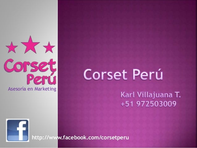 Asesoría en Marketing  http://www.facebook.com/corsetperu