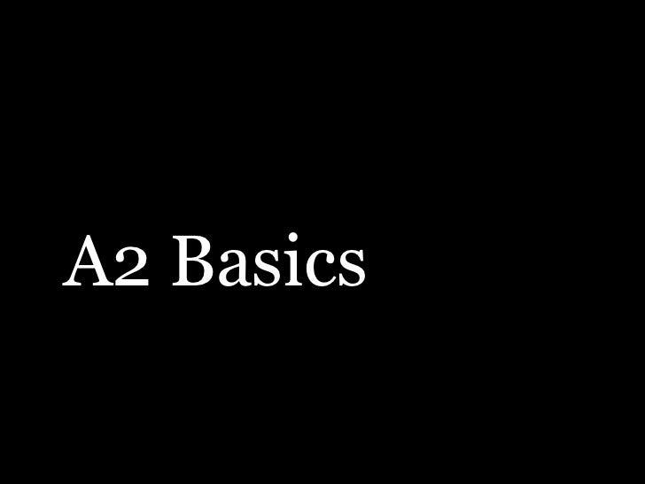A2 Basics