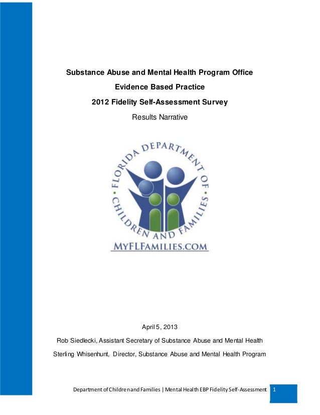 Departmentof ChildrenandFamilies |Mental HealthEBPFidelitySelf-Assessment 1 Substance Abuse and Mental Health Program Offi...