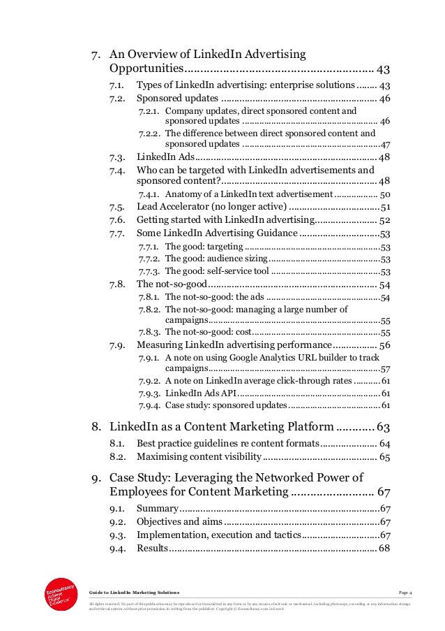 Guide to LinkedIn Marketing Solutions Page 4 All rights reserved. No part of this publication may be reproduced or transmi...