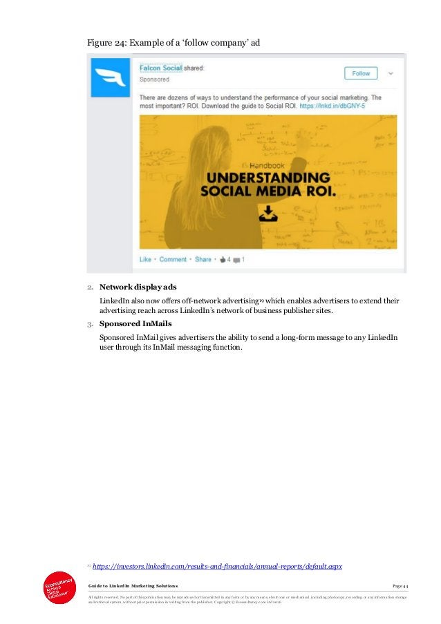 Guide to LinkedIn Marketing Solutions Page 44 All rights reserved. No part of this publication may be reproduced or transm...