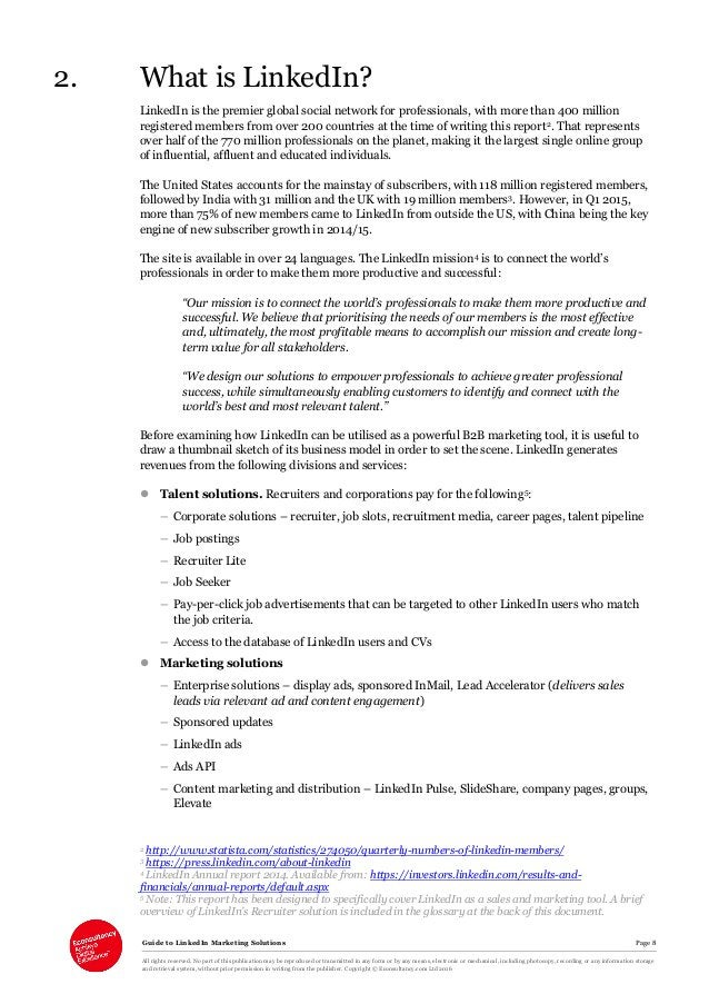 Guide to LinkedIn Marketing Solutions Page 8 All rights reserved. No part of this publication may be reproduced or transmi...