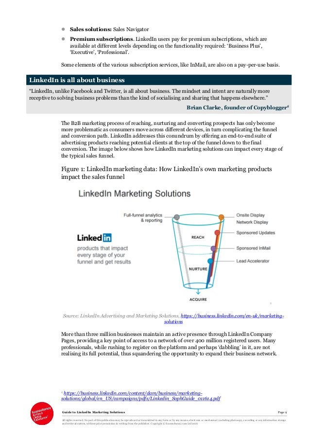 Guide to LinkedIn Marketing Solutions Page 9 All rights reserved. No part of this publication may be reproduced or transmi...