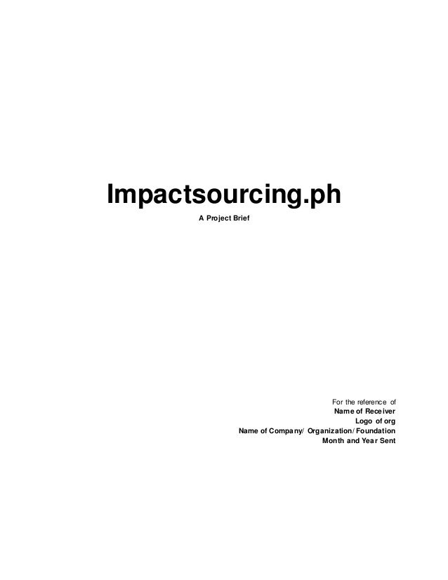 Impactsourcing.ph A Project Brief For The Reference Of Name Of Receiver  Logo Of Org ...