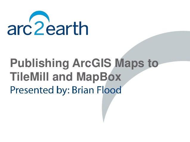 Publishing ArcGIS Maps toTileMill and MapBox