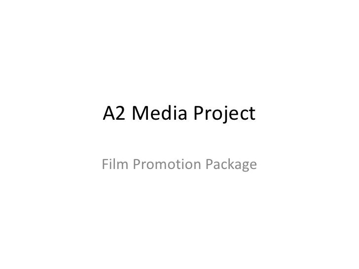 A2 Media Project<br />Film Promotion Package<br />