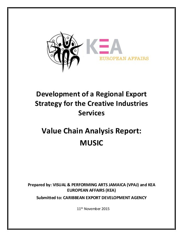 Development of a Regional Export  Strategy for the Creative Industries  Services  Value Chain Analysis Report:   MUSIC   P...