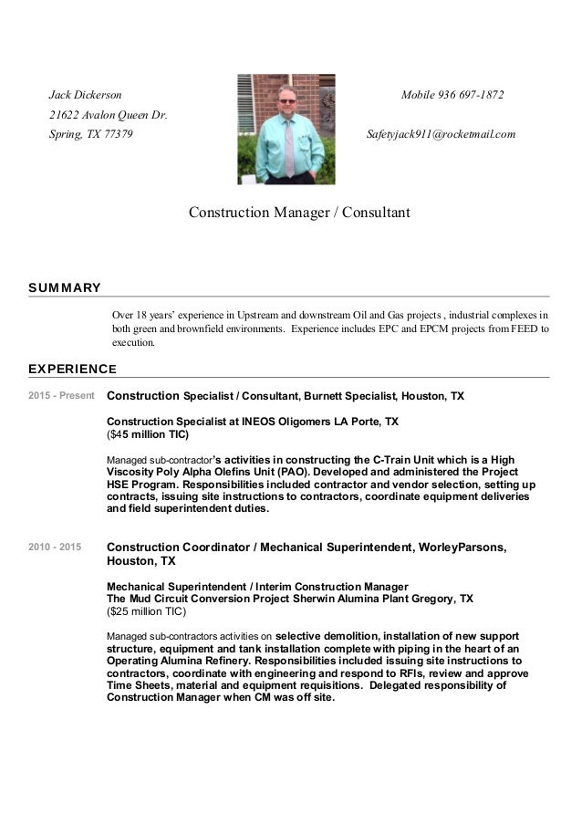 Construction Manager Resume. Jack Dickerson Mobile 936 697 1872 21622  Avalon Queen Dr. Spring, ...