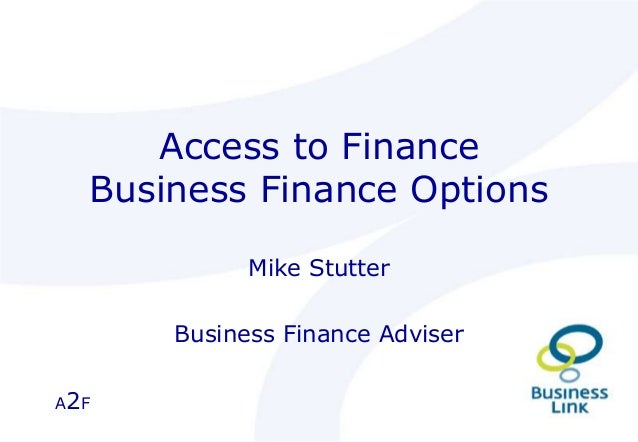 A2F Access to Finance Business Finance Options Mike Stutter Business Finance Adviser