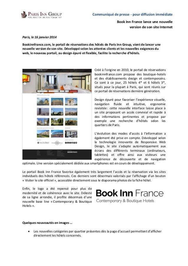 Paris, le 16 janvier 2014  Bookinnfrance.com, le portail de réservations des hôtels de Paris Inn Group, vient de lancer un...