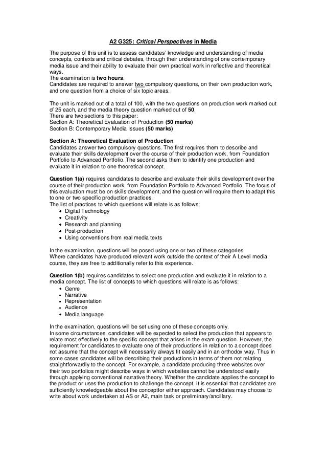A2 G325: Critical Perspectives in Media The purpose of this unit is to assess candidates' knowledge and understanding of m...