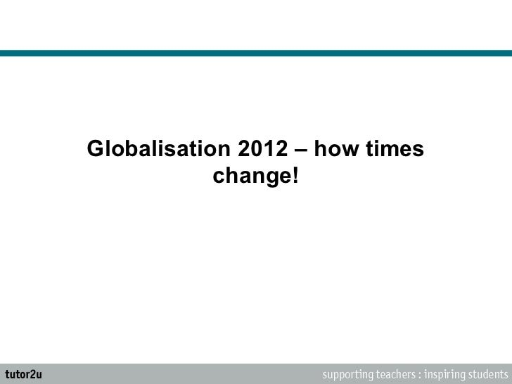 Globalisation 2012 – how times change!