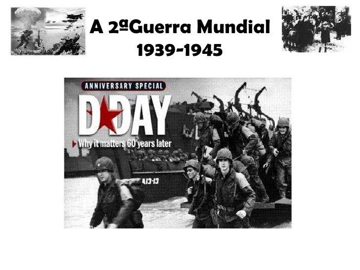 A 2ªGuerra Mundial 1939-1945