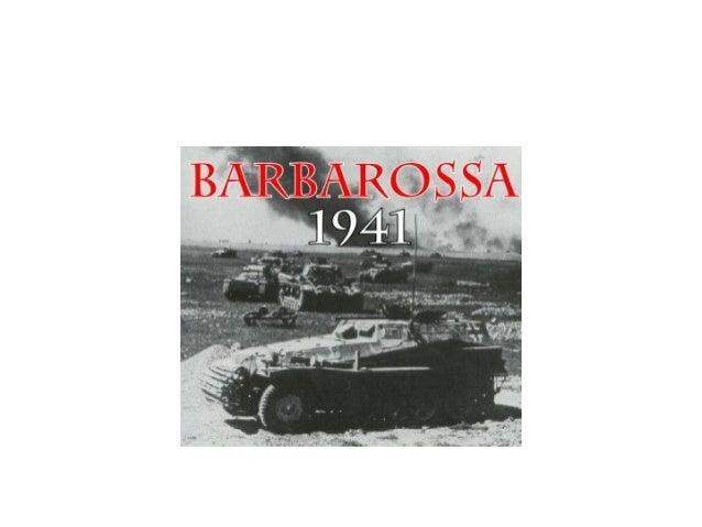 • No dia 22 de junho de 1941, três milhões desoldados alemães invadem a UniãoSoviética,na Operação Barbarossa. Poucashoras...