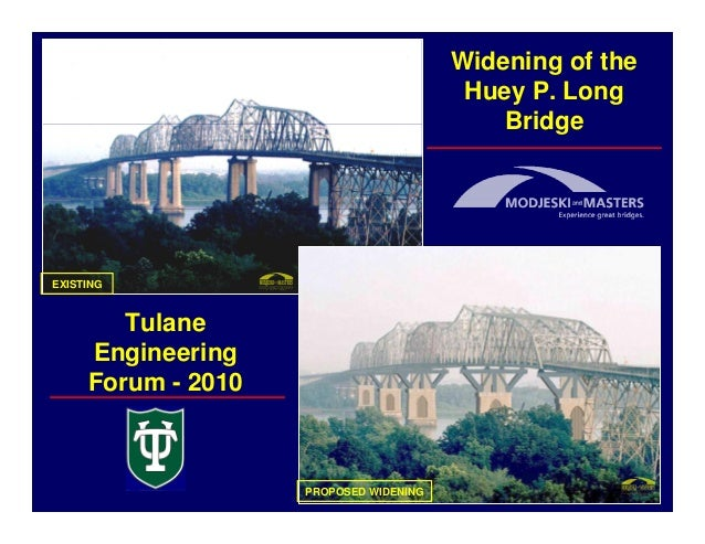 Widening of the                                         Huey P. Long                                            BridgeEXIS...