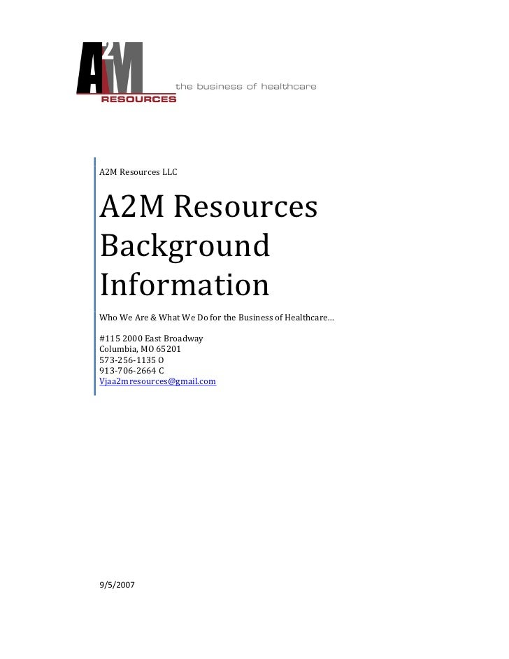 A2M Resources LLC    A2M Resources Background Information Who We Are & What We Do for the Business of Healthcare…  #115 20...