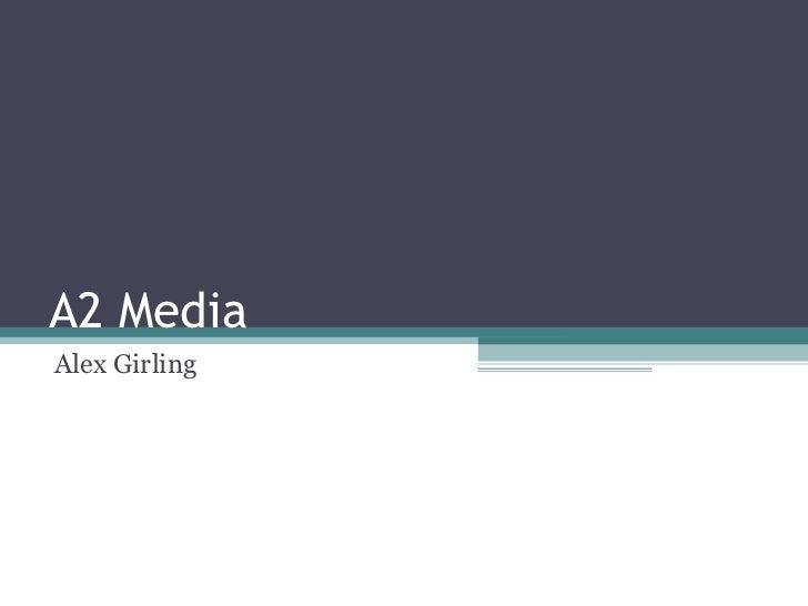 A2 Media Alex Girling
