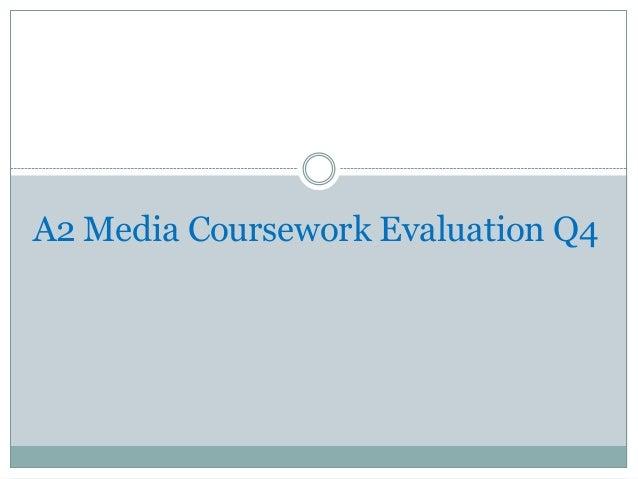 A2 Media Coursework Evaluation Q4