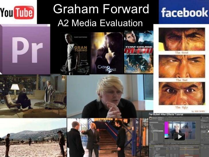Graham Forward A2 Media Evaluation