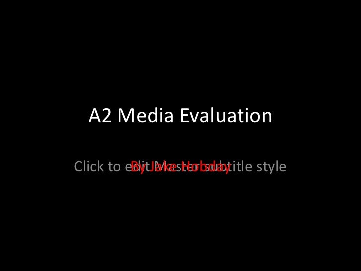A2 Media Evaluation By Jake Hobday