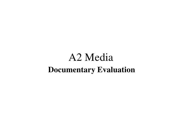 A2 MediaDocumentary Evaluation