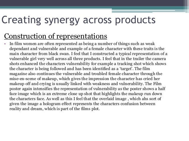 Creating synergy across products Construction of representations • In film women are often represented as being a number o...
