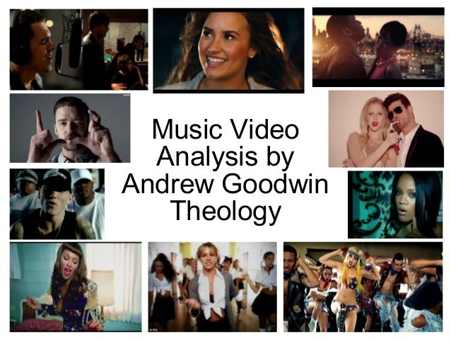 Music Video Analysis by Andrew Goodwin Theology