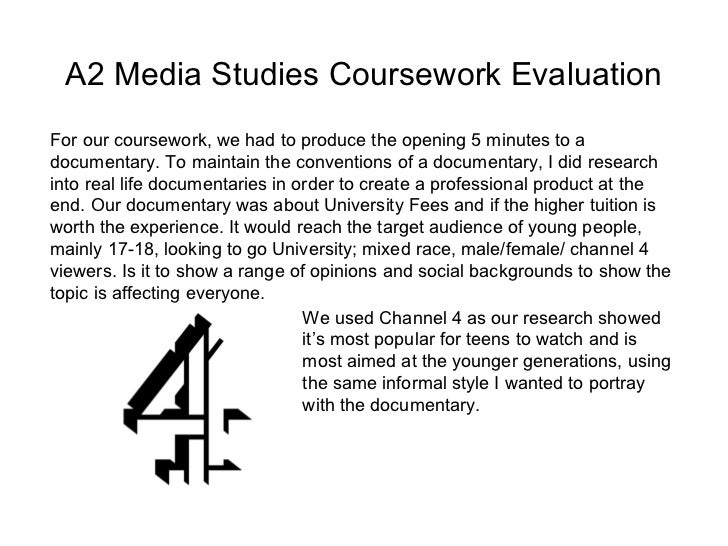 media studies as coursework evaluation Practical coursework tips for writing an evaluation essay for gcse practical media work important part of your practical work in media studies.
