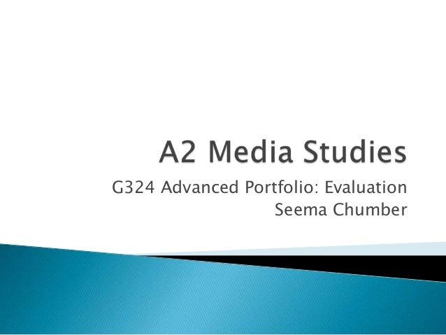 G324 Advanced Portfolio: EvaluationSeema Chumber