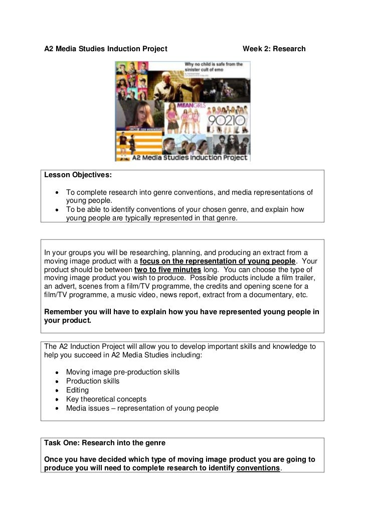 A2 Media Studies Induction ProjectWeek 2: Research<br />Lesson Objectives:  To complete research into genre conventions, a...