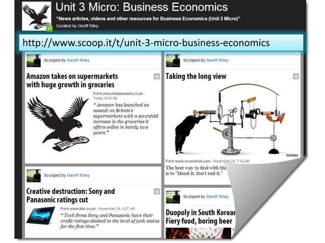 http://www.scoop.it/t/unit-3-micro-business-economics