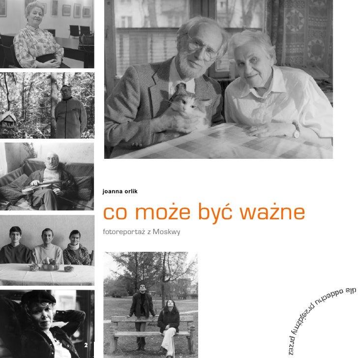 joanna orlik        co mo¿e byæ wa¿ne     fotoreporta¿ z Moskwy     2
