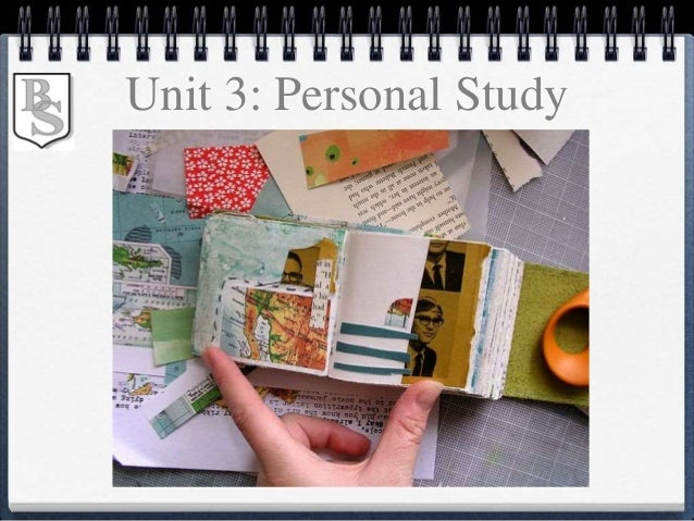 Unit 3: Personal Study