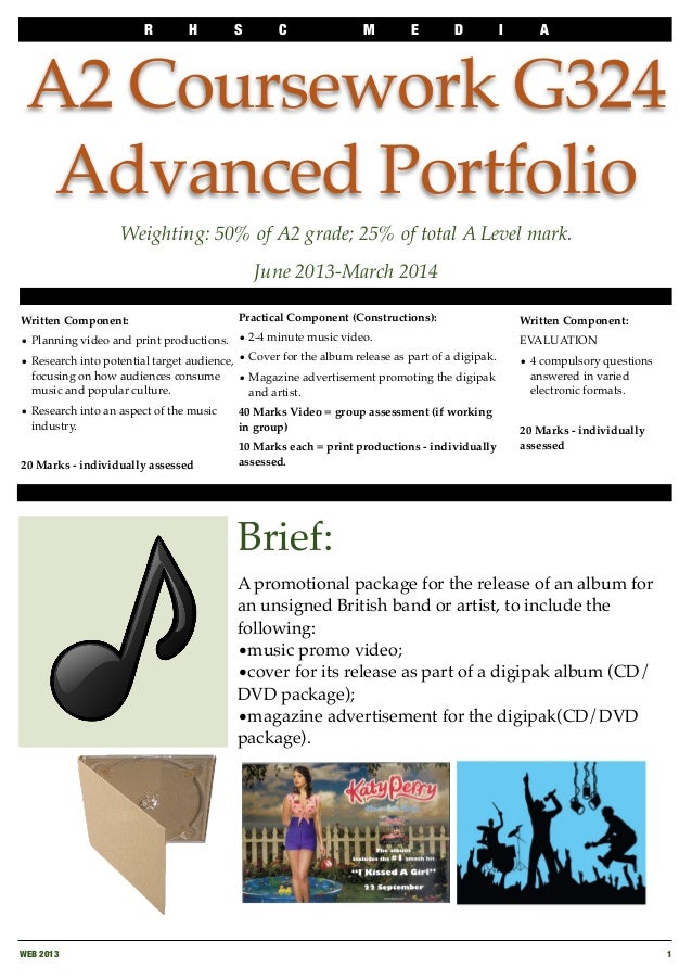 R H S C M E D I A WEB 2013  1 A2 Coursework G324 Advanced Portfolio Brief: A promotional package for the release of an alb...