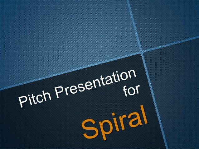 A2 Presentation for 'Spiral'